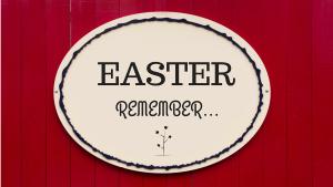 Easter 2015 - Remember