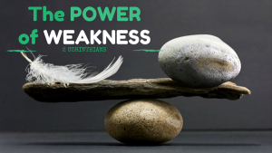 2 Corinthians - The power of weakness