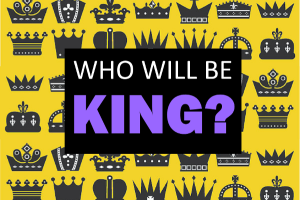 who-will-be-king-image