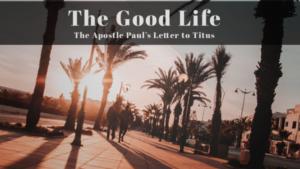 Titus - The Good Life
